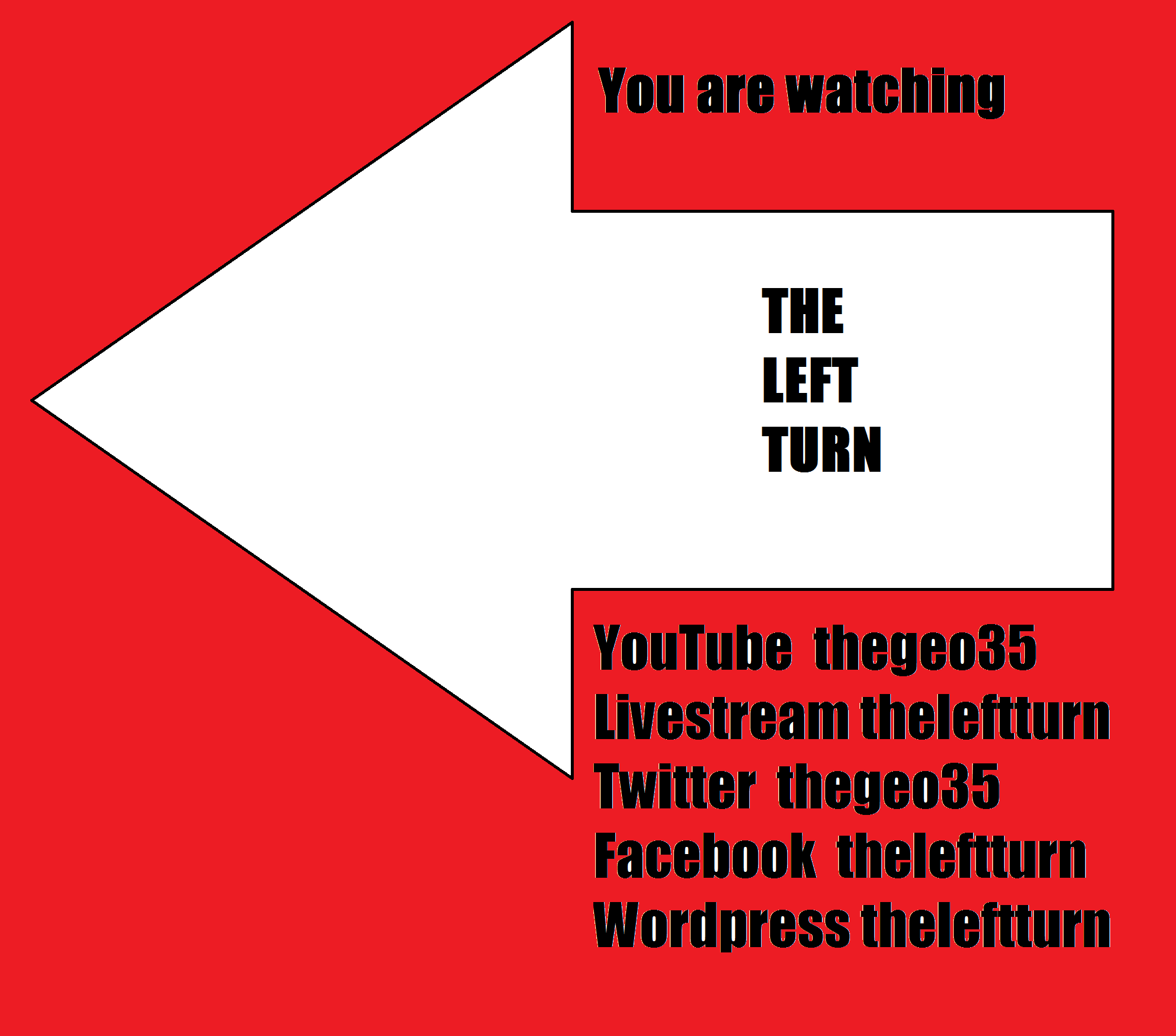 The Left Turn Broadcasting and Publishing Network is Born Today August 17, 2012